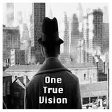 One True Vision