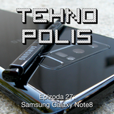 Tehnopolis 27: Samsung Galaxy Note8