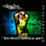 MissDVS - ElectroSexual 057 (Jan 2015)- Electrocuted  4 Hour Multi-Powered Journey Thru Best Of 2014