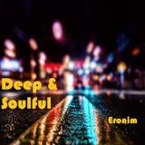 "Eronim - ""Deep & Soulful"""