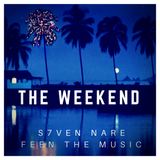 S7ven Nare - The Weekend (Episode 013)