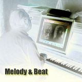 Melody & Beat - If you believe, magic happens