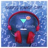 Guido's Lounge Cafe Broadcast 0142 Ear Candy (20141121)
