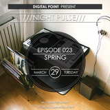 Digital Point - Night Pulse - Episode 023 [March 2016]