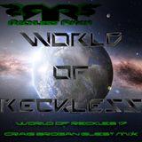 DJ Reckless Ryan - World of Reckless 17 (Craig Brogan Guest Mix)