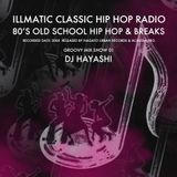 GROOVY MIX SHOW 01 [80'S OLD SCHOOL HIP HOP & BREAKS] - DJ HAYASHI