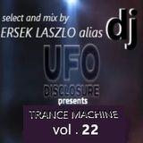 DJ UFO presents TRANCE MACHINE vol.22  select and mix by Ersek Laszlo alias DJ UFO