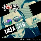 iMix - 310 - Dj Alex Mejia