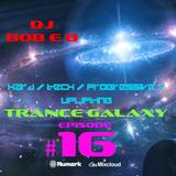 Trance Galaxy Episode 16 (05-06-16)