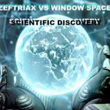 Zeftriax Vs Window Space - Scientific Discovery