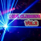 100% Clubbing Music Remix Vol.2 (Dj Alex)