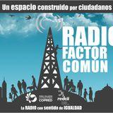 """17° Emisión Radio Factor Común """"Padres solteros y la lucha contra los estereotipos y discriminación"""""""