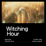 Witching Hour @ UNION 77 RADIO 28.01.2016 'There and Back Again'