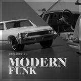 Capitulo 1: Modern Funk