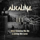 Stop Shining Me On and Bring Me Love