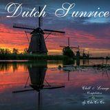 """"" DUTCH SUNRISE"""" chill & lounge compilation"