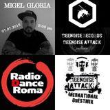 Migel Gloria *** Radio Dance Roma *** Beenoise Attack EP 21 *** July 218
