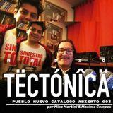 Tectónica Radio - Pueblo Nuevo Catálogo Abierto 003 por Mika Martini & Máximo Campos