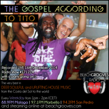 Let's Dance: Deep Soulful House - The Gospel According to Tito. #Show 171214 on BeachGrooves Radio