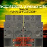 DANCEHALL REGGAE MIX vol.13 -LOVE & CULTURAL-