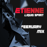 February Mix - Liquid Spirit