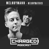 Charged invites Melodymathics w/ Melodymann (10-02-2018)