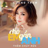 [Tropical/Deep House] - Cho Em Gần Anh Thêm Chút Nữa - DJ Tùng Tee Mix