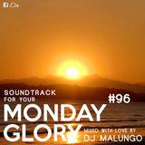 Monday Glory #96