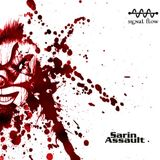 Sarin Assault @ Signal Flow Podcast 55