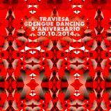 Deejay Traviesa @DENGUE DANCING 5° ANIVERSARIO 30.10.2014