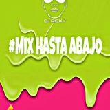 Mix Hasta Abajo 2016 (reggeton)