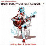 "Deejay Postie ""Devil Gotst Souls Vol.1"" - A UK Jazz, Beats and Hip Hop Mixtape (Sp.o.t.S 2019)"