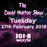 The David Horton Show - 27th February 2018