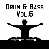 Magical - Drum & Bass Mixset Vol.6