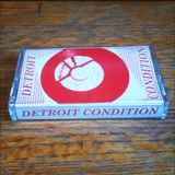 DETROIT CONDITION, Side A