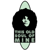 This Old Soul of Mine 25/07/2015