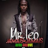 AFRO GROOVE ( jamaıs jamaıs ) MIX 2016 BY JEFF J MIX (( epısode 2 )