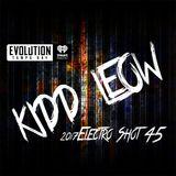 Kidd Leow - 2K17 EDM 'Electro Shot' Mix Show - 45