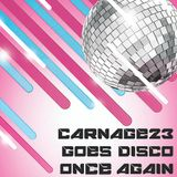 Carnage23 goes DISCO once again