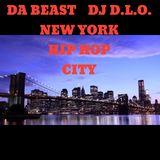 DA BEAST DJ D.L.O NEW YORK HIP HOP CITY