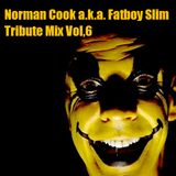 Norman Cook a.k.a. Fatboy Slim Tribute Mix -2013.02-