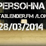 Persohna@Datablender.fm 28.03.2014/London