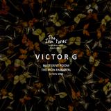 Victor G - Live @ Butterfly Room - 10 Nov 2018
