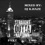 STRAIGHT OUTTA NAPTOWN (PART TWO)