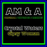 Crystal Waters - Gipsy Woman (AM&A Original 12'')