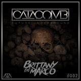 CATACOMB #002 Feat. Brittany De Marco