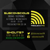 Subconscious Radio - Frequency FM - 16th March 2016