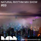 Natural Rhythm Mix Show #69 Nov 18th 2017