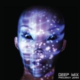 Frequency Jones  - DEEP MIX