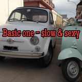 slow & sexy - basic one